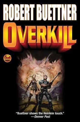 Overkill - Buettner, Robert