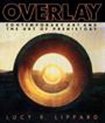 Overlay - Lippard, Lucy R