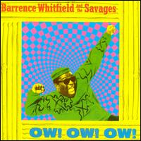 Ow! Ow! Ow! - Barrence Whitfield & the Savages