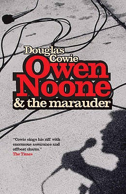 Owen Noone And The Marauder - Cowie, Douglas