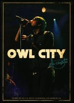 Owl City: Live From Los Angeles - Mark Lucas