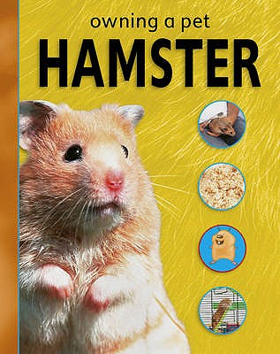 Owning A Pet: Hamster - Wood, Selina