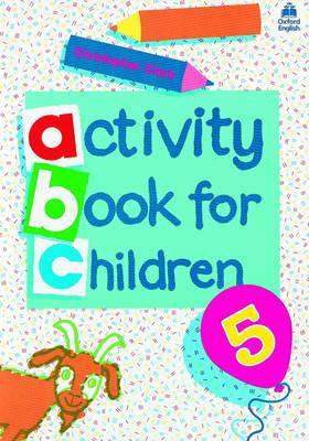 Oxford Activity Books for Children: Book 5 - Clark, Christopher