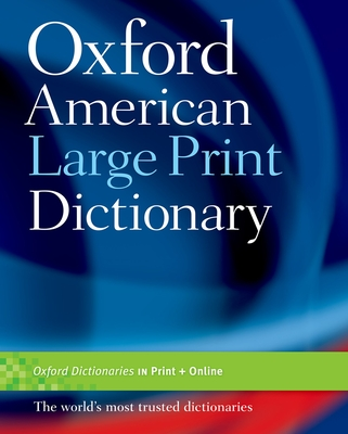 Oxford American Large Print Dictionary book by Oxford University