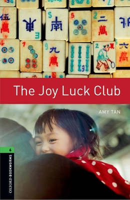 Oxford Bookworms Library: Level 6:: The Joy Luck Club - Tan, Amy