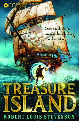 Oxford Children's Classics: Treasure Island - Stevenson, Robert Louis