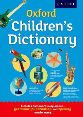 Oxford Children's Dictionary - Oxford Dictionaries
