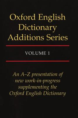 Oxford English Dictionary Additions Series - Weiner, John