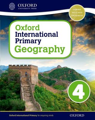 Oxford International Primary Geography: Student Book 4: Student book 4 - Jennings, Terry