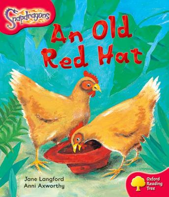 Oxford Reading Tree: Level 4: Snapdragons: An Old Red Hat - Langford, Jane