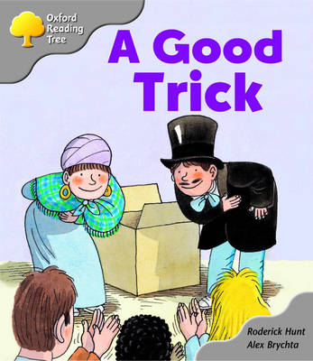 Oxford Reading Tree: Stage 1: First Words Storybooks: A Good Trick: pack A - Hunt, Roderick, and Brychta, Alex, Mr. (Illustrator)