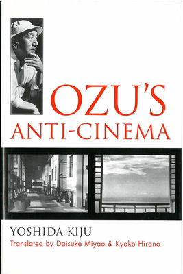 Ozu's Anti-Cinema - Yoshida, Kiju