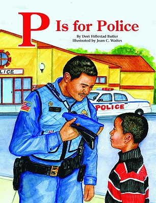 P Is for Police - Butler, Dori