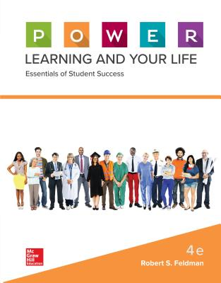 P.O.W.E.R. Learning and Your Life: Essentials of Student Success - Feldman, Robert S, Dean