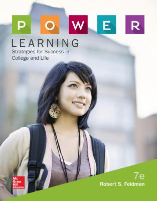 P.O.W.E.R. Learning: Strategies for Success in College and Life - Feldman, Robert