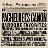 Pachelbel's Canon: Baroque Favorites - English Chamber Orchestra; Raymond Leppard (conductor)
