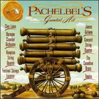Pachelbel's Greatest Hit: Canon in D - Andrew Jennings (violin); Canadian Brass; Charles Daellenbach (tuba); Cleo Laine (lyre); Cleo Laine (vocals);...