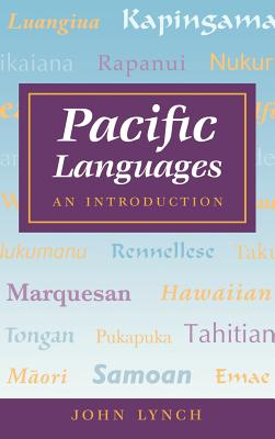 Pacific Languages: An Introduction - Lynch, John