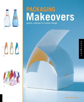 Packaging Makeovers: Graphic Redesign for Market Change - Gordon, Stacey King
