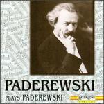 Paderewski Plays Paderewski