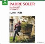 Padre Soler: Fandango; 9 Sonates