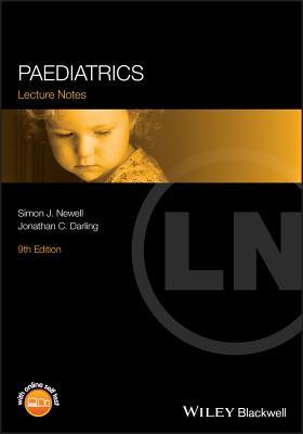 Paediatrics - Newell, Simon J., and Darling, Jonathan C.