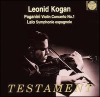 Paganini: Violin Concerto No. 1; Lalo: Symphonie espagnole - Leonid Kogan (violin); Paris Conservatory Concert Society Orchestra; Charles Bruck (conductor)
