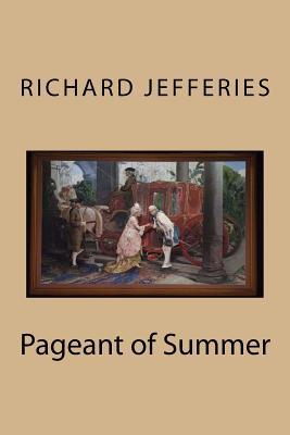 Pageant of Summer - Jefferies, Richard