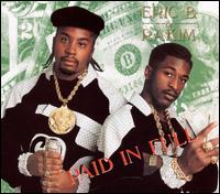 Paid in Full [Bonus Tracks] - Eric B. & Rakim
