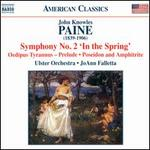 "Paine: Symphony No. 2 ""In the Spring"""