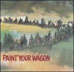 Paint Your Wagon [Original Motion Picture Soundtrack]