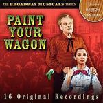 Paint Your Wagon [Prism]: Original Broadway Cast