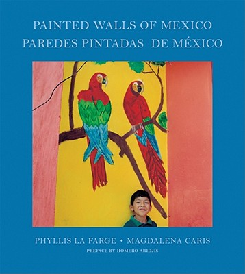 Painted Walls of Mexico - La Farge, Phyllis