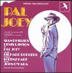 Pal Joey [1980 London Cast Recording]