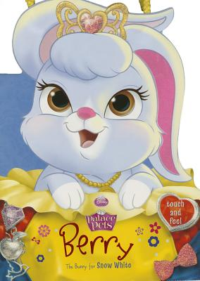 Palace Pets: Berry the Bunny for Snow White - Disney Book Group