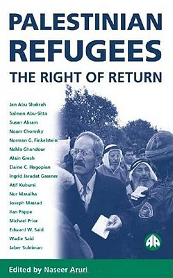 Palestinian Refugees: The Right of Return - Aruri, Naseer Hasan (Editor)