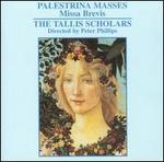 Palestrina Masses: Missa Brevis