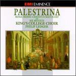 Palestrina: Missa; Hodie Christus Natus Est; Six Motets