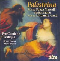 Palestrina: Missa Papae Marcelli; Stabat Mater; Missa l'Homme Arm� - Pro Cantione Antiqua (choir, chorus)