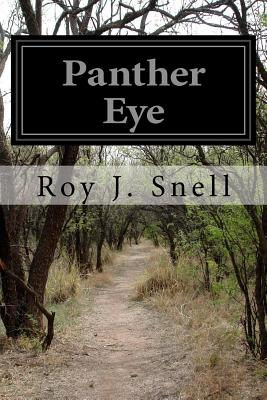 Panther Eye - Snell, Roy J