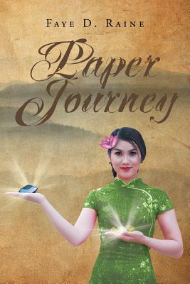 Paper Journey - D Raine, Faye