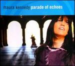 Parade of Echoes