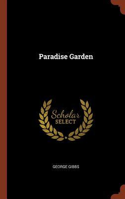 Paradise Garden - Gibbs, George