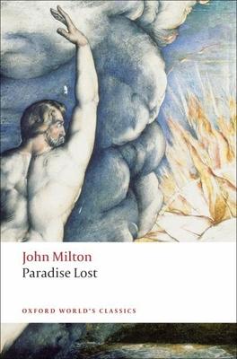 Paradise Lost - Milton, John, Professor, and Orgel, Stephen (Editor), and Goldberg, Jonathan (Editor)