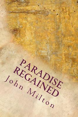 Paradise Regained - Milton, John, Professor