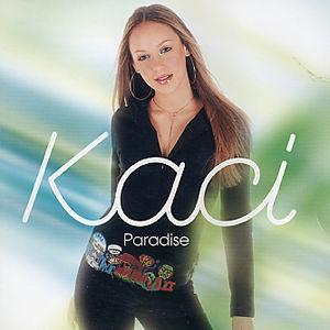 Paradise - Kaci