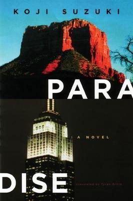Paradise - Suzuki, Koji, and Grillo, Tyran (Translated by)