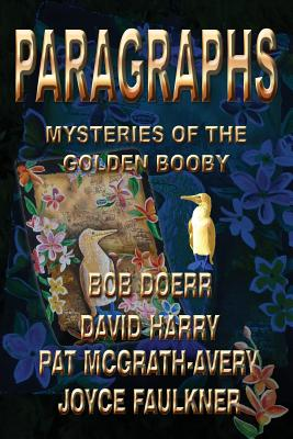 Paragraphs: Mysteries of the Golden Booby - Doerr, Bob, and Harry, David, and McGrath Avery, Pat