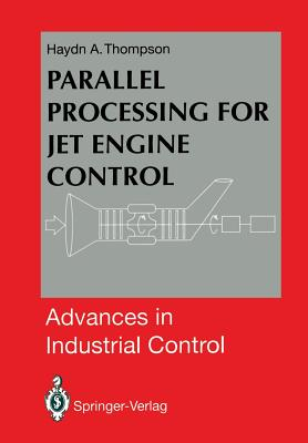 Parallel Processing for Jet Engine Control - Thompson, Haydn A