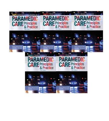 Paramedic Care: Principles & Practice, Vols. 1-5 - Bledsoe, Bryan, and Porter, Robert S, and Cherry, Richard A